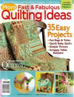 More Fast & Fabulous Quilting Ideas