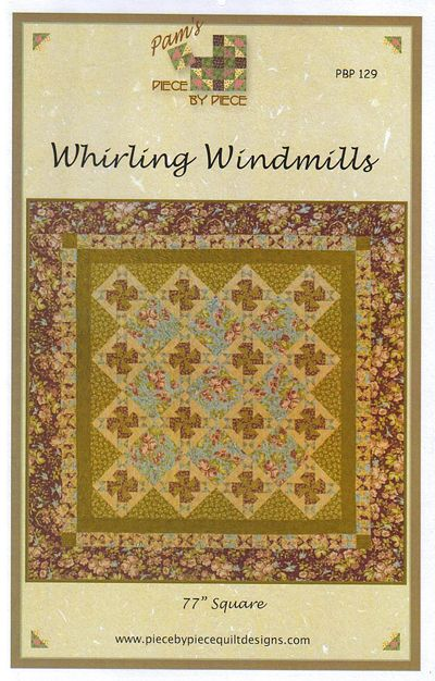 Whirling Windmills - quilt pattern
